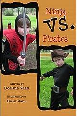 Ninja vs Pirates by Dorlana Vann (2012-05-13) Paperback