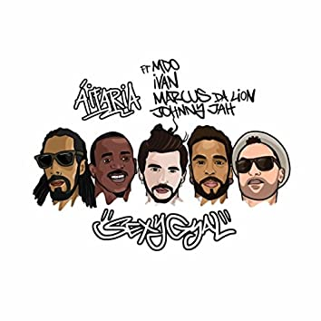 Sexy Gyal (feat. MDO, I.VAN, Marcus da Lion & Johnny Jah)