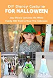 DIY Disney Costume For Halloween : Easy Disney Costumes the Whole Family Will Want to Wear This Halloween: Halloween Gift