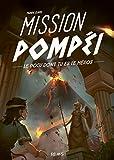 Mission Pompéi