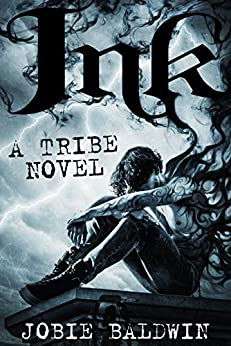 Ink: An Urban Fantasy Action Adventure Novel (Tribe Book 1) pdf epub