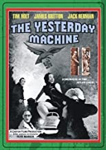 The Yesterday Machine by Sinister Cinema