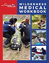Wilderness Medical Workbook