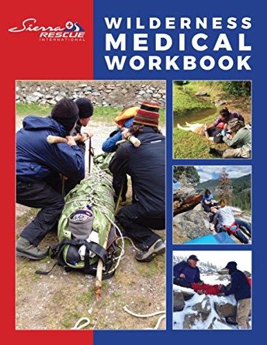 Wilderness Medical Workbook