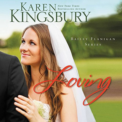 Loving     Bailey Flanigan, Book 4              By:                                                                                                                                 Karen Kingsbury                               Narrated by:                                                                                                                                 Judy Young,                                                                                        Gabrielle deCuir,                                                                                        Stefan Rudnicki,                   and others                 Length: 10 hrs and 33 mins     222 ratings     Overall 4.6