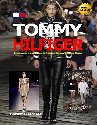 Tommy Hilfiger: Latest fashion shows searched on Facebook, Youtube, Craigslist, Google