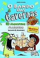 O Bando das Cavernas Heróis do Mundo 1: O Monstro Marinho (Portuguese Edition)