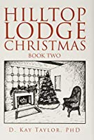 Hilltop Lodge Christmas 2