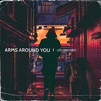 Arms Around You