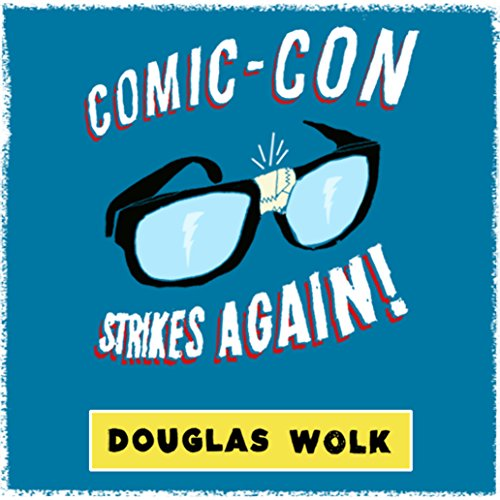 Comic-Con Strikes Again audiobook cover art