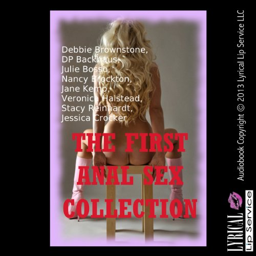 The First Anal Sex Collection audiobook cover art