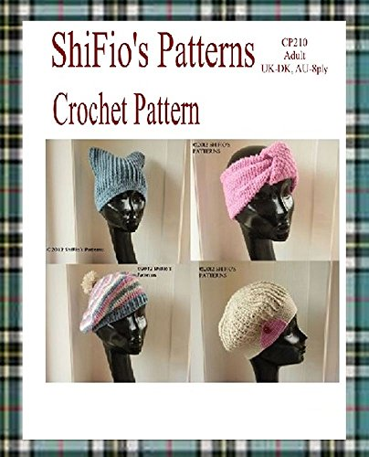 Crochet Pattern - CP210 - Ladies Beanie, Beret and Headband - USA Terminology (English Edition)