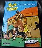 Pom et teddy t01 le cirque tockburger
