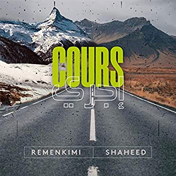 Cours (feat. Shaheed)