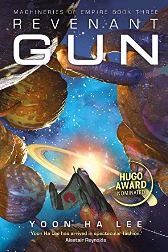 Revenant Gun (Machineries of Empire Book 3) (English Edition)