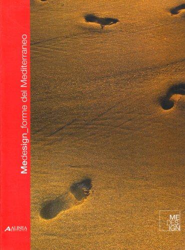 Medesign. Forme del Mediterraneo. Catalogo della mostra (Cataloghi)