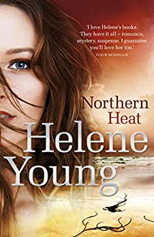 Northern Heat by [Helene Young]