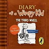 [Diary of a Wimpy Kid: the Third Wheel] (By: Jeff Kinney) [published: November, 2012] - Puffin Audiobooks - 14/11/2012