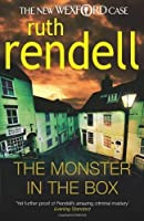 The Monster in the Box: (A Wexford Case) by RUTH RENDELL(1905-07-02)