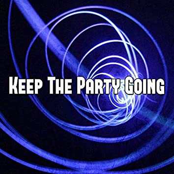 Keep the Party Going