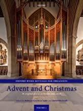 Oxford Hymn Settings for Organists: Advent and Christmas: 38 original pieces on hymns and carols