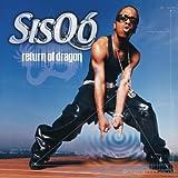 Songtexte von Sisqó - Return of the Dragon