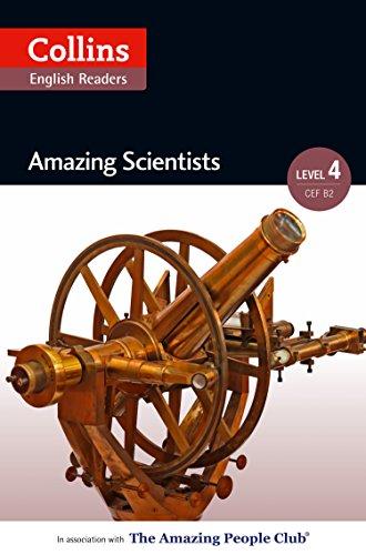 Amazing Scientists: B2 (Collins Amazing People ELT Readers) (English Edition)