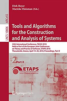 Tools and Algorithms for the Construction and Analysis of Systems  24th International Conference TACAS 2018 Held as Part of the European Joint Conferences .. Notes in Computer Science Book 10806