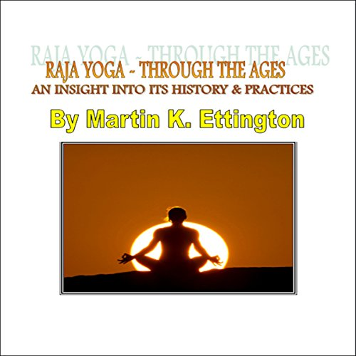 Raja Yoga -Through the Ages audiobook cover art