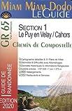 Miam Miam Dodo Voie du Puy GR65 - Compostelle- Edition 2020 Section 1 (Le Puy-en-Velay à Cahors)