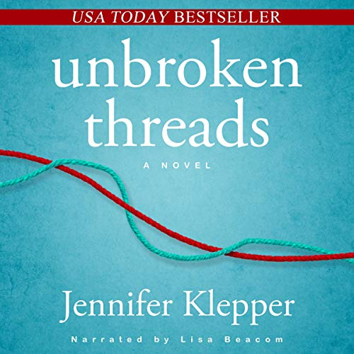 Unbroken Threads Audiobook By Jennifer Klepper cover art