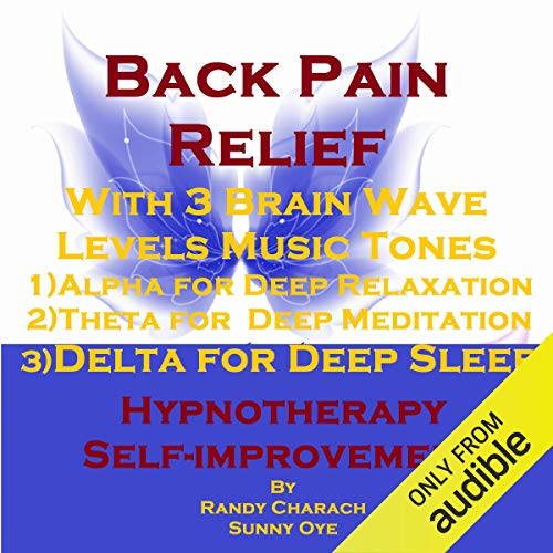 Back Pain Relief with Three Brainwave Music Recordings cover art