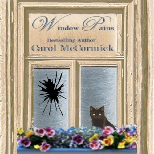 Window Pains Audiobook By Carol McCormick cover art