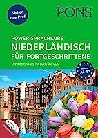 PONS Power-Sprachkurs Niederlndisch fr Fortgeschrittene: Der Intensivkurs mit Buch und CDs