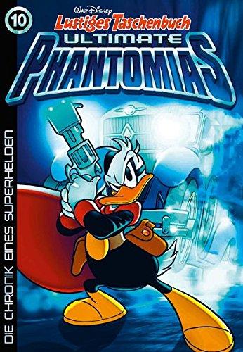 Lustiges Taschenbuch Ultimate Phantomias 10: Die Chronik eines Superhelden