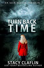 Turn Back Time (An Alex Mercer Thriller Book 2)