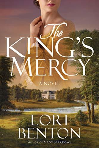The King's Mercy: A Novel