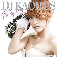 DJ KAORIS PARTY MIX by V.A. (2009-05-27)