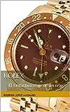 Rolex: El fantástico viaje de un reloj (Spanish