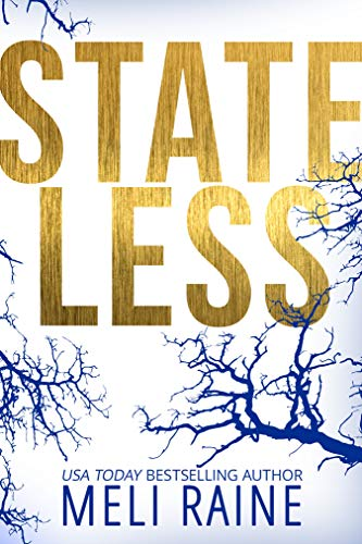 Stateless (Stateless #1) by [Meli Raine]