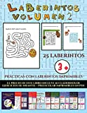 Prácticas con laberintos imprimibles (Laberintos - Volumen 2): 25 fichas imprimibles con laberintos...