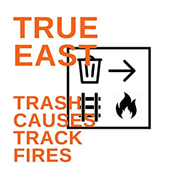 Trash Causes Track Fires
