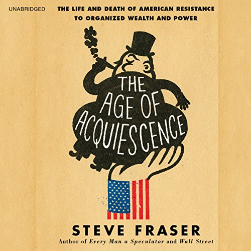 The Age of Acquiescence audiobook cover art