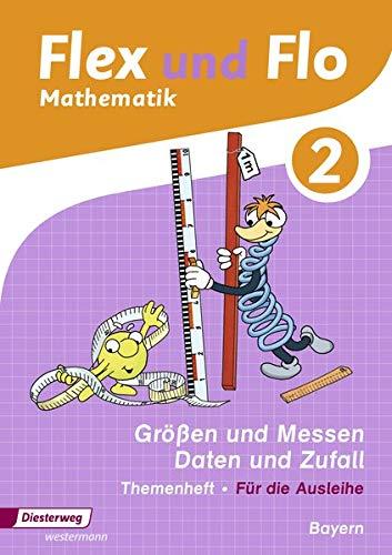 Flex und Flo - Ausgabe 2014 für Bayern: Themenheft Größen und Messen - Daten und Zufall 2