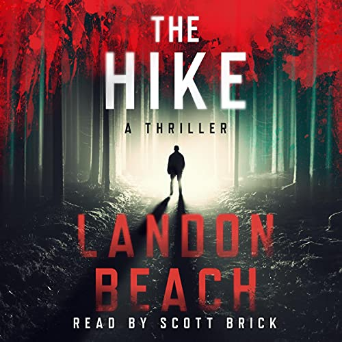 The Hike Audiobook By Landon Beach cover art