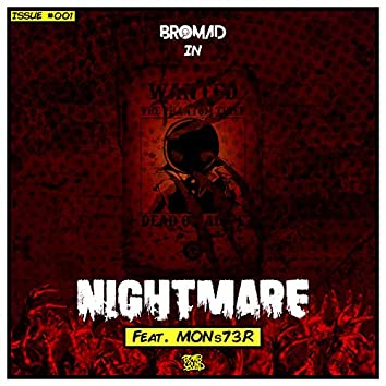 Nightmare (feat. MONs73R)