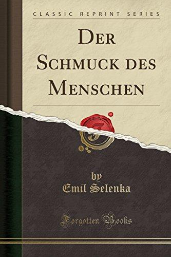 Der Schmuck des Menschen (Classic Reprint)