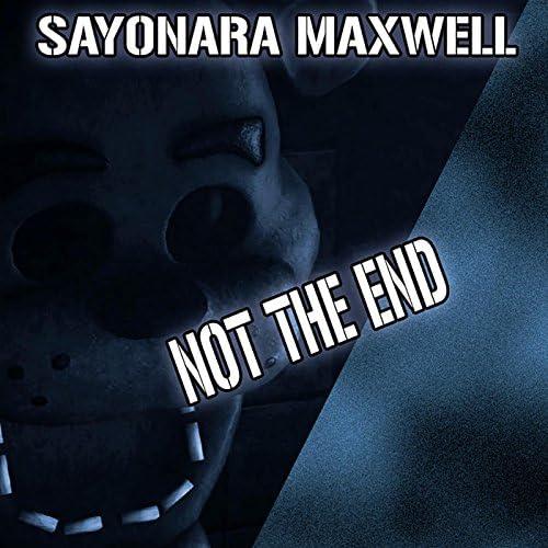 Sayonara Maxwell