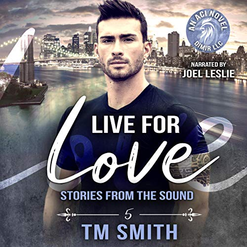 Live for Love Audiobook By T.M. Smith cover art