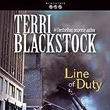 Line of Duty: Newpointe 911 Series, Book 5 - Terri Blackstock